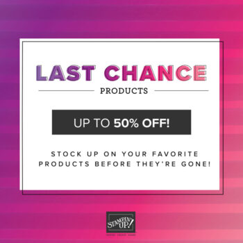 Last Chance Products & Purchasing Perks!